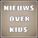 nieuws over kids