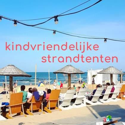 De leukste kindvriendelijke strandtenten in heel Nederland