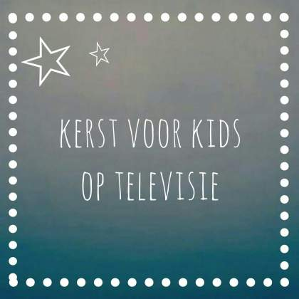 Kerst voor kids: de leukste kinderprogramma's op televisie en op uitzending gemist