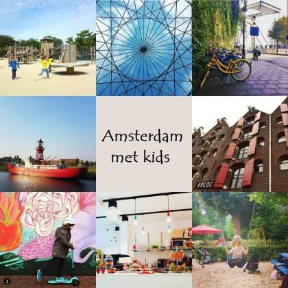 Amsterdam met kids: musea, speeltuinen, parken, zwemplekken, actieve uitjes, kinderboerderijen, winkels, restaurants en nog veel meer
