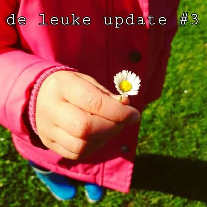 De Leuke Update #3   Herfstvakantie, knutselen en heel veel uitjes