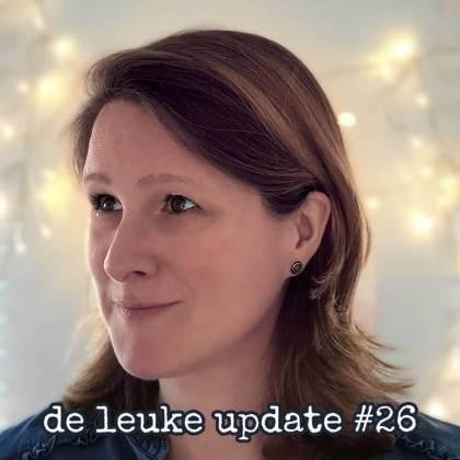 De Leuke Update #26 | nieuwtjes, musthaves en hotspots voor kids