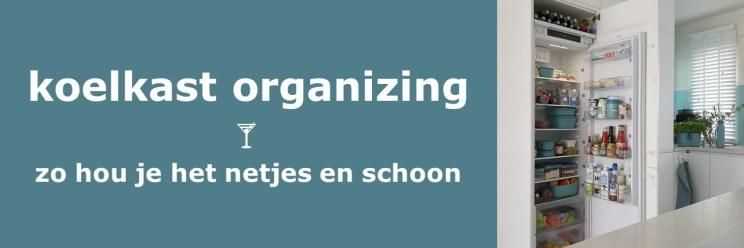 Koelkast organizing systeem