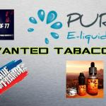 Wanted Tobacco Range van Pur E-liquid [VapeMotion]