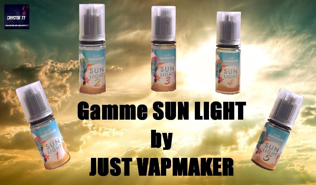 "Concentrés ""Sun Light"" par Just VapMaker [VapeMotion]"