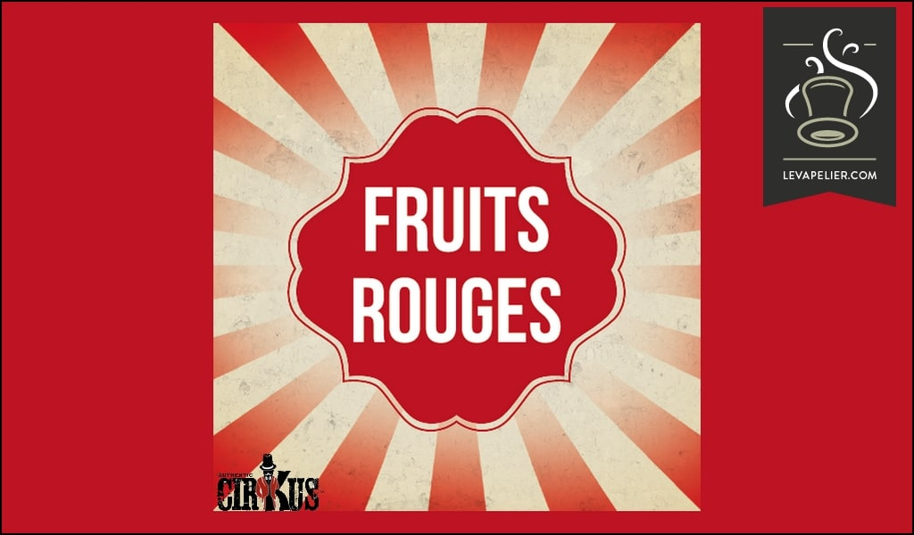 FRUITS ROUGES (GAMME CIRKUS AUTHENTIC) par Cirkus