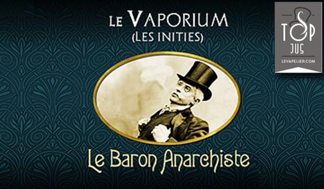 Le Baron Anarchiste (Gamme Les Initiés) par Le Vaporium