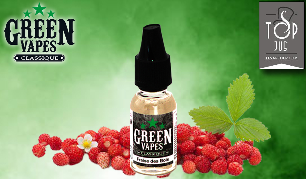 Fraise des Bois (Gamme Classique) par Green Liquides