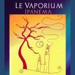 Ipanema van Le Vaporium