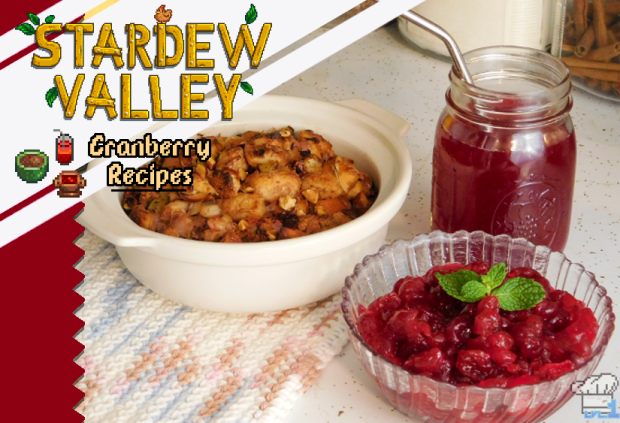 three cranberry recipes from the stardew valley video game