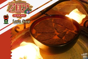 The lava soup recipe from the legend of zelda: oracle of seasons video game