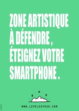 Zone artistique à défendre, éteignez votre smartphone