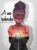 a_ma_recherche_constance_reynier