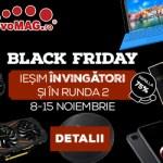 Black Friday Runda 2 la evoMag.ro