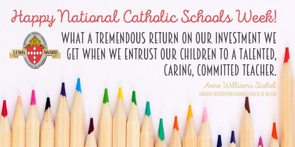 Happy National Catholic Schools Week