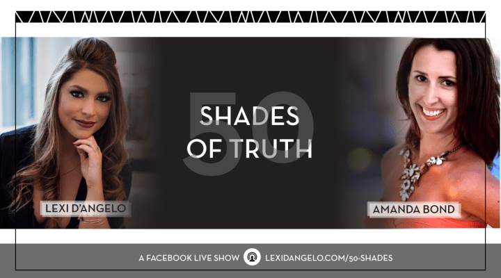 50 Shades of Truth Live Series: Episode 4 with Amanda Bond