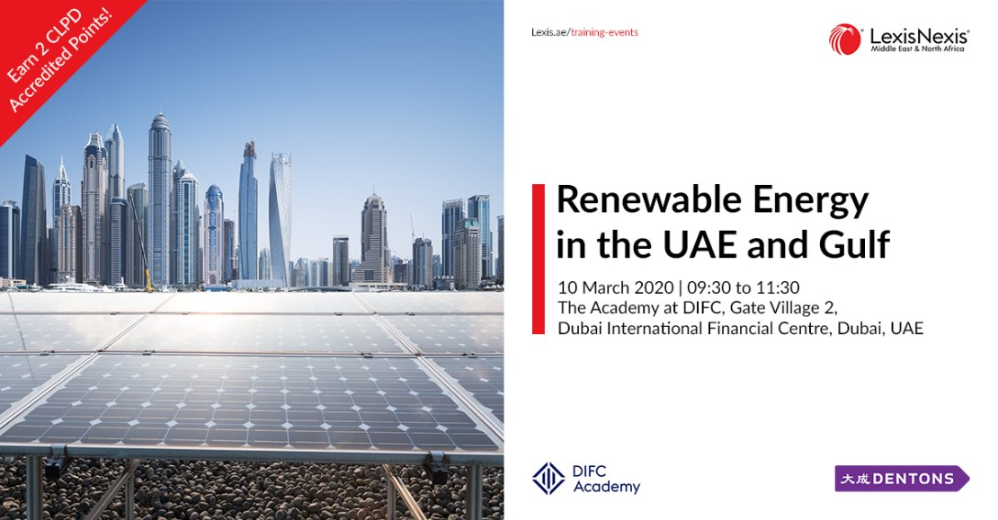 Renewable Energy in the UAE and Gulf | 10 March 2020, The Academy at DIFC