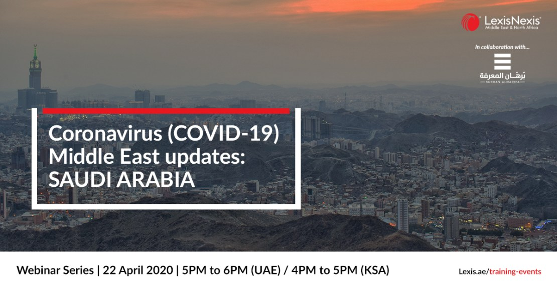 Webinar: Coronavirus (COVID-19) Middle East Updates | Saudi Arabia | 22 April 2020