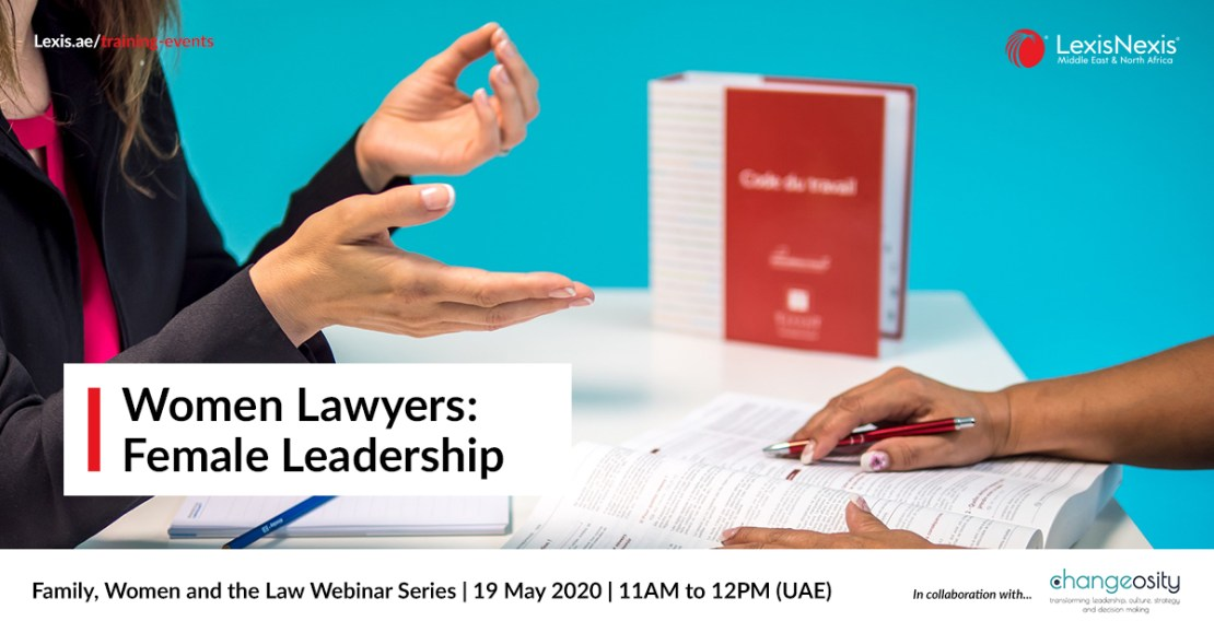 Family, Women and the Law Webinar Series | Women Lawyers – Female Leadership | 19 May 2020