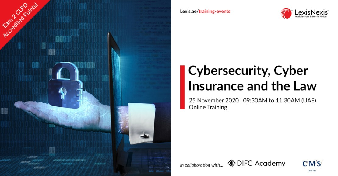 Cybersecurity, Cyber Insurance and the Law | Online Training | 25 November 2020 | 09:30AM to 11:30AM