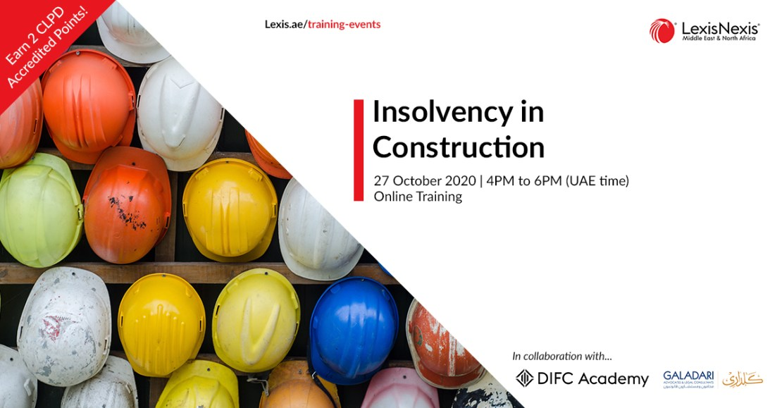 Insolvency in Construction | Online Training | 27 October 2020 | 4PM to 6PM