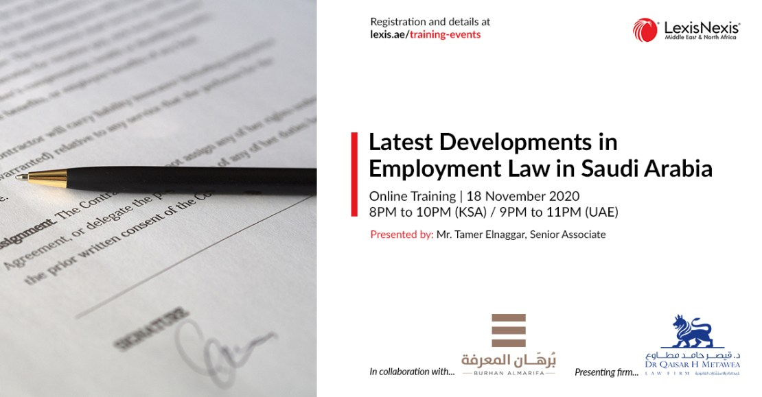 Latest Developments in Employment Law in Saudi Arabia | 18 November 2020 | 8PM to 10PM (KSA time)