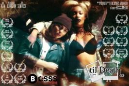 'til Death' Bosss Media Production
