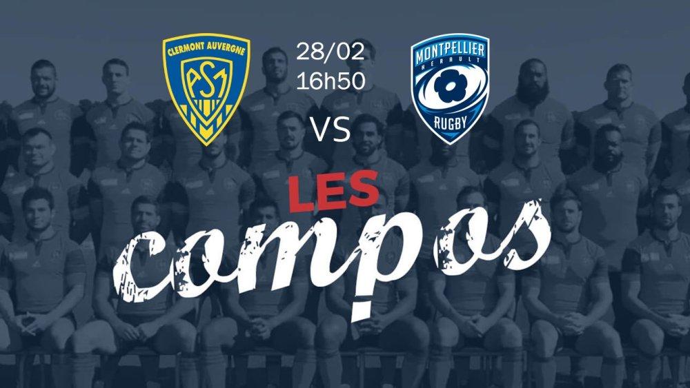 clermont v montpellier compositions équipes rugby france top 14 xv de départ 15