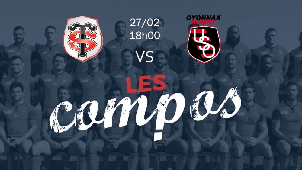 toulouse v oyonnax compositions équipes rugby france top 14 xv de départ 15