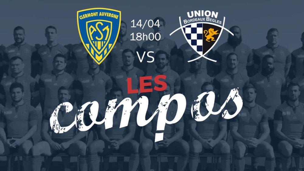clermont v bordeaux compositions équipes rugby france top 14 xv de départ 15