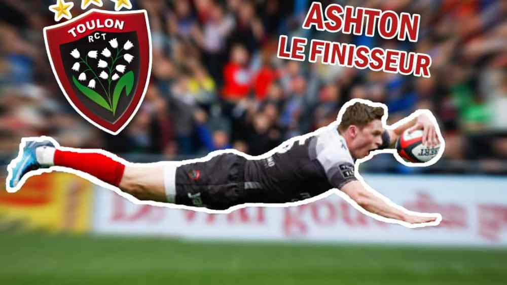 rugby analayse chris ashton le finisseur rugby france top 14 xv de départ 15