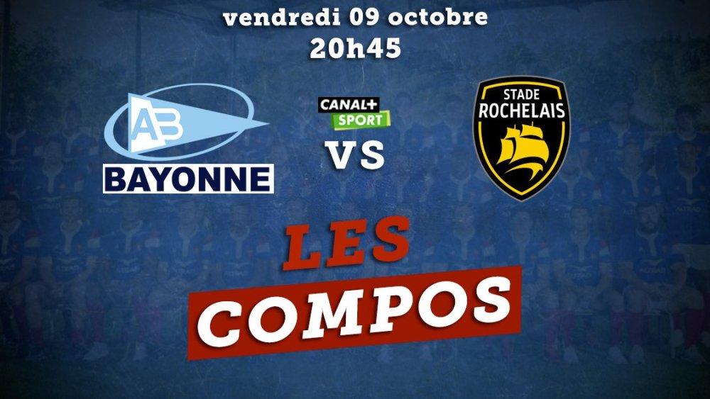 top 14 compos bayonne vs la rochelle rugby france xv de départ 15