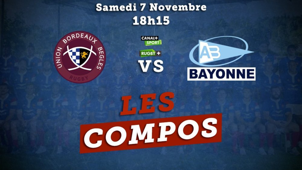 top 14 compos bordeaux vs bayonne rugby france xv de départ 15