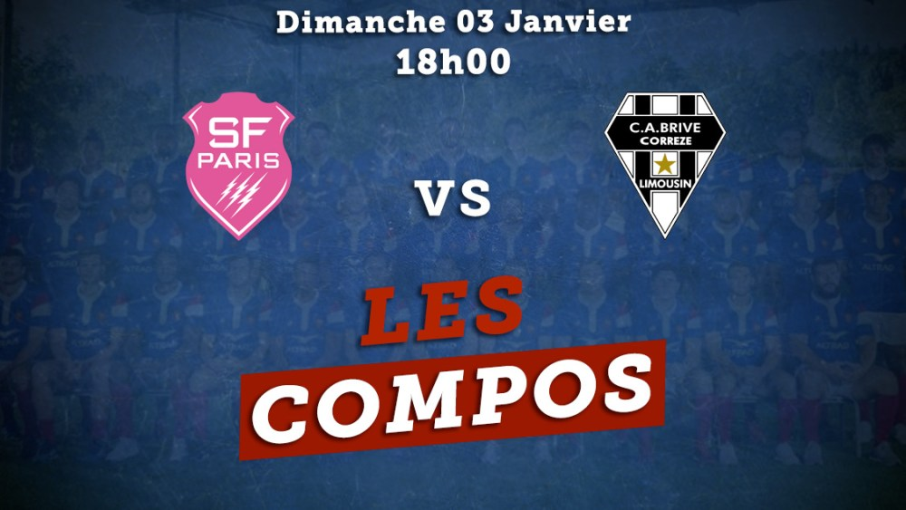 top 14 compos stade français vs racing 92 rugby france xv de départ 15