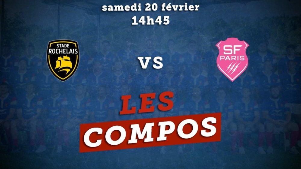 stade rochelais vs stade français les compos rugby france top 14 xv de départ 15