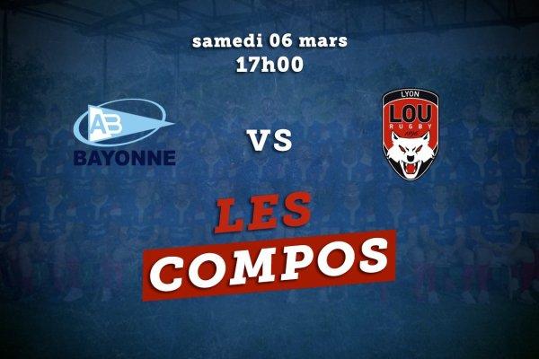 top 14 compos bayonne vs lyon rugby france xv de départ 15