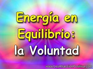 energia-en-equilibrio-la-voluntad