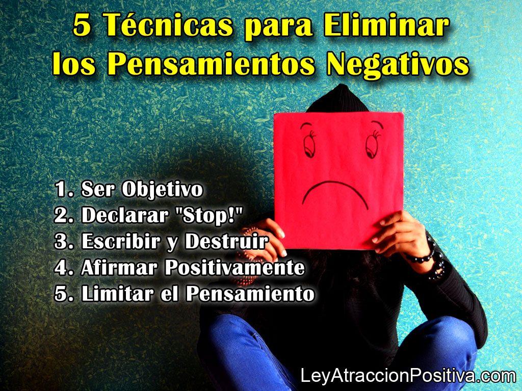 5 Técnicas para Eliminar los Pensamientos Negativos