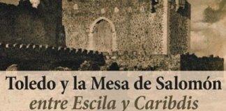 Toledo y la Mesa de Salomón