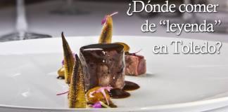 Comer de leyenda en Toledo