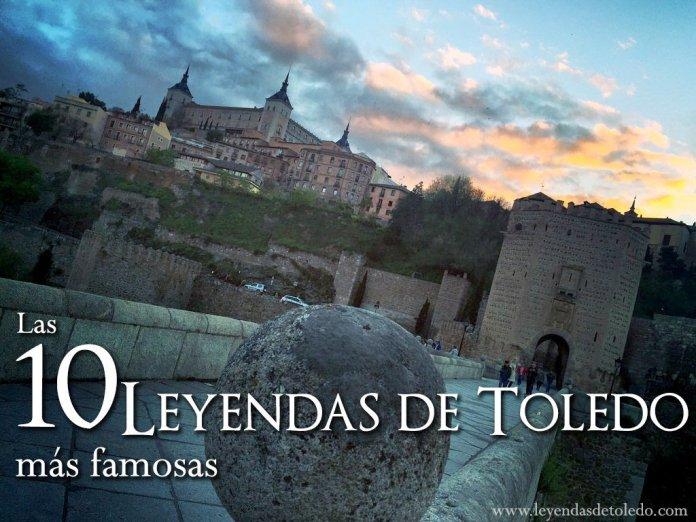 Las diez leyendas más famosas de Toledo