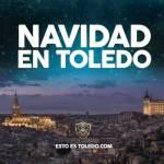 Navidad en Toledo - Esto es Toledo