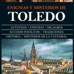 Enigmas y misterios de Toledo portada