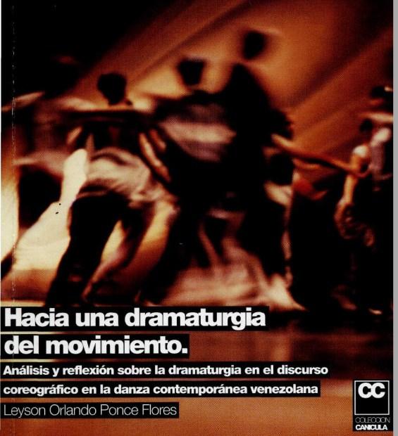 2000: «Hacia una Dramaturgia del Movimiento» Primer Premio F. Carlos Eduardo Frías