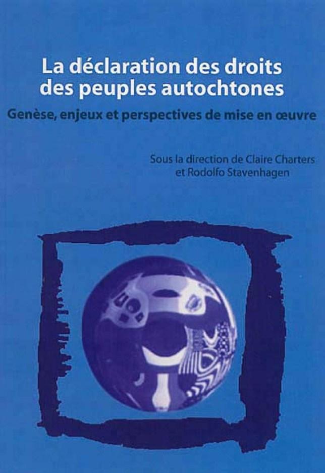 La Déclaration des droits des peuples autochtones - Charters - Stavenhagen  9782336305141   Lgdj.fr