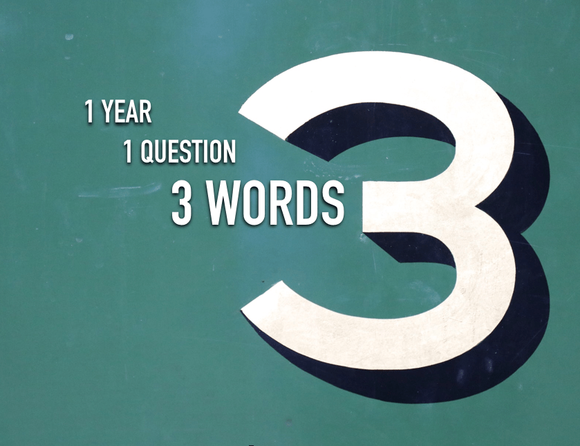 1 year, 3 words