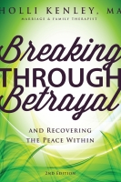 Breaking Through Betrayal, 2nd Ed.