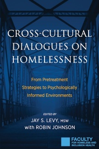 Cross-Cultural Dialogues on Homelessness:
