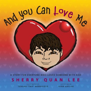"The cover of the book ""And You Can Love Me"""