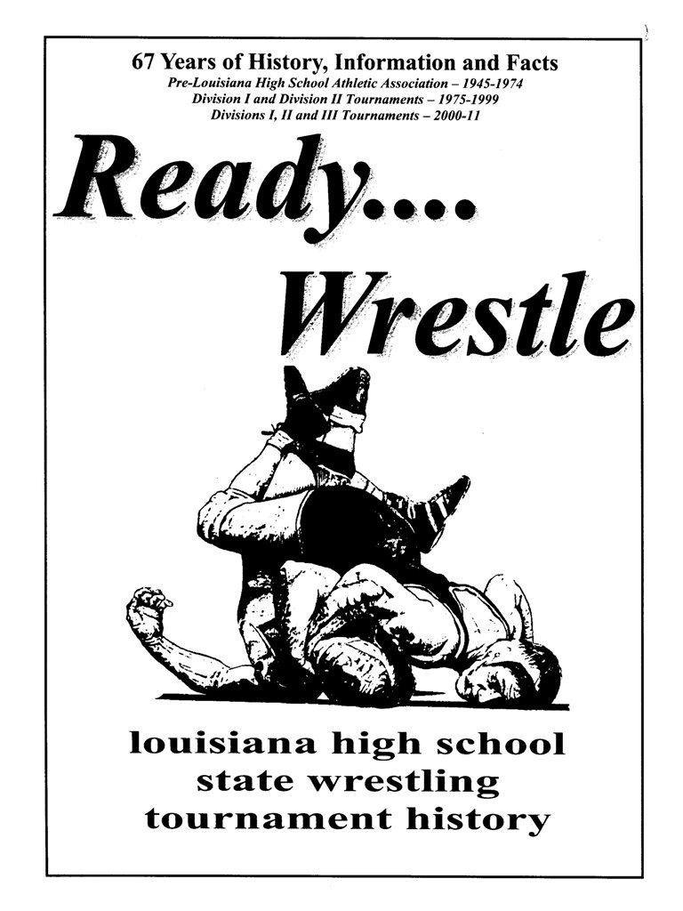 Louisiana High School Wrestling Archives; Louisiana